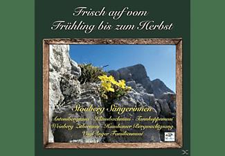 Stoaberg Sängerinnen, Haushamer - Frisch Auf Vom Frühling Bis Zum Herbst  - (CD)