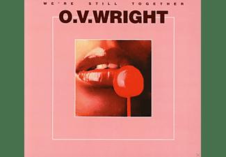 O.V. Wright - We're Still Together  - (CD)