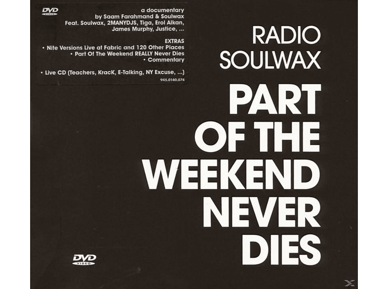 Radio Soulwax - Part Of The Weekend Never Dies [CD + DVD Video]