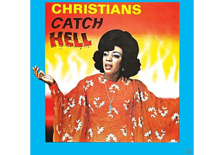 VARIOUS - Christians Catch Hell: Gospel Roots 1976-79  - (CD)