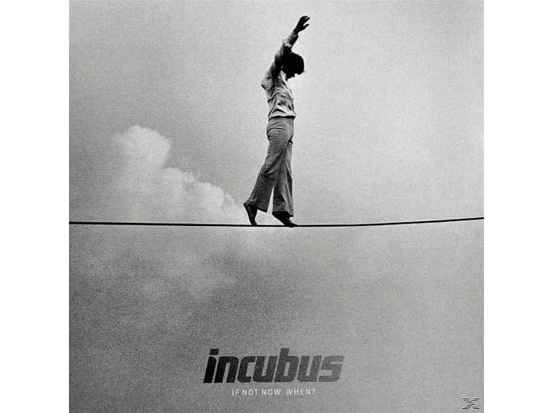Incubus - If Not Now,When? [CD]