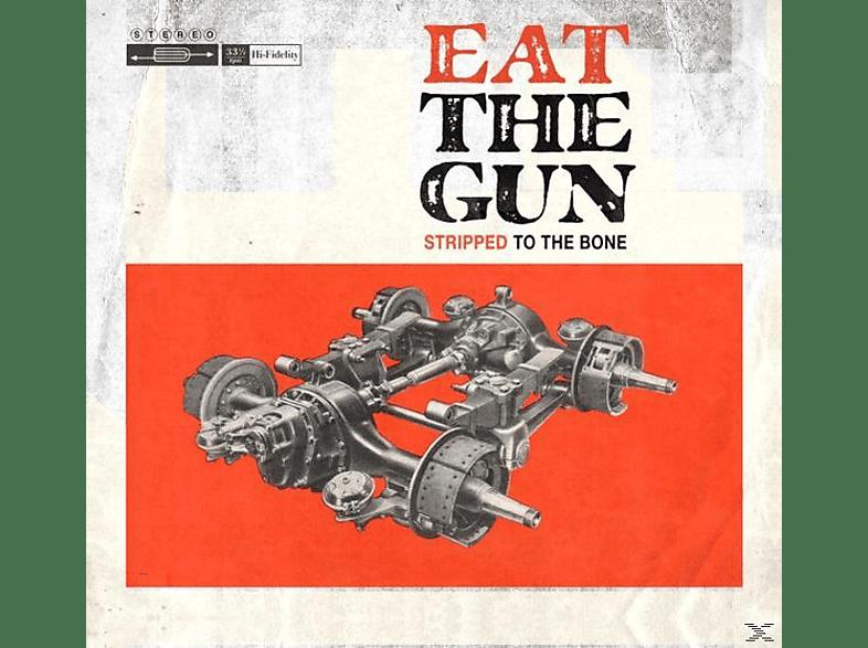 Eat The Gun - Stripped To The Bone [LP + Bonus-CD]