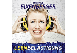 Christine Eixenberger - Lernbelästigung  - (CD)