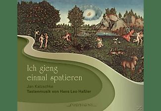 Jan Katzschke - Ich Gieng Einmal Spatieren  - (CD)