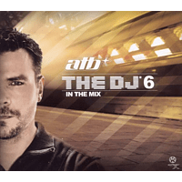 ATB - The Dj 6-In The Mix - [CD]