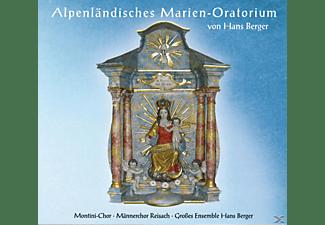 Hans Ensemble/montini-chor Berger - Alpenländisches Marien-Oratorium  - (CD)