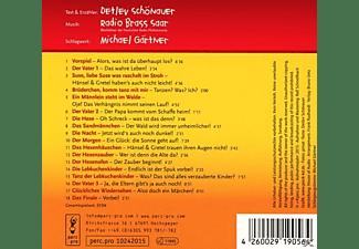 Schönauer,Detlev/Radio Brass Saar/Gärtner,Mich. - Humperdincks Hänsel und Gretel nach Schönauer  - (CD)