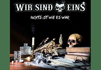 Wir Sind Eins - Nichts Ist Wie Es War  - (CD)