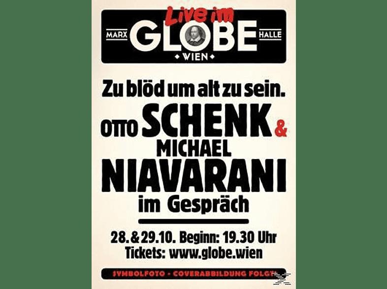 Zu blöd um alt zu sein: Otto Schenk & Michael Niavarani im Gespräch [DVD]