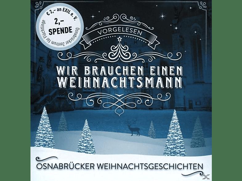 VARIOUS - Osnabrücker Weihnachtsgeschichten-Wir Brauchen Einen Weihnachtsmann - (CD)