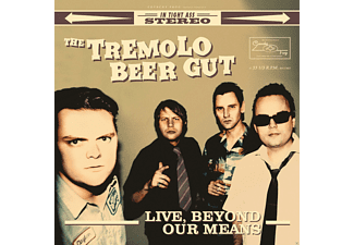 The Tremolo Beer Gut - Live, Beyond Our Means - (Vinyl)