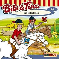 Bibi und Tina - Folge 26: Die Osterferien - (CD)