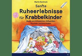 Martin Buntrock - Sanfte Ruheerlebnisse für Krabbelkinder  - (CD)