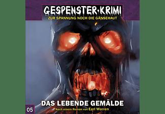 Felicetti, Frank/Fritzsche, Rainer/Bahro, Wolfgang/++ - Gespenster Krimi 05: Das Lebende Gemälde  - (CD)