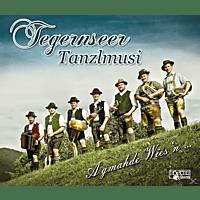 Tegernseer Tanzlmusi - A Gmahde Wies'n... [CD]