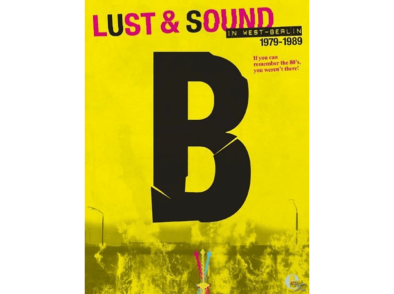 B-Lust & Sound In West-Berlin 1979-1989