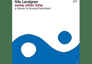 Nils Landgren, Janis Siegel - SOME OTHER TIME-A TRIBUTE TO LEONARD BERNSTEIN  - (CD)