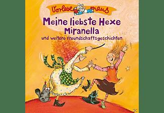 Vorlesemaus - Meine L.Hexe Miranella (Freundschaftsgeschichten)  - (CD)