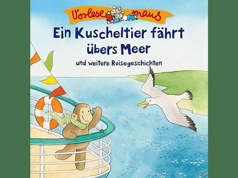 Vorlesemaus - Ein Kuscheltier fährt übers Meer (Reisegeschichten) - (CD)