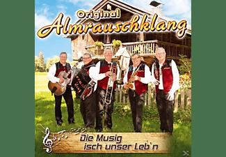 Original Almrauschklang - Die Musig Isch Unser Leb'n  - (CD)