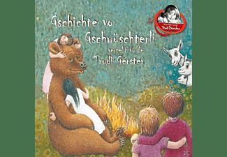 Trudi Gerster - Gschichte vo Gschwüsterli verzellt vo de Trudi Gerster  - (CD)