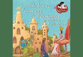 Trudi Gerster - Gschichte vo Prinze und Prinzässinne verzellt vo de Trudi Gerster  - (CD)