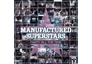 Manufactured Superstars - Party All The Time - (CD)
