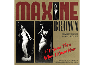 Maxine Brown - If I Knew Then What I Know Now  - (CD)