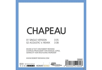 Robert Redweik - Chapeau (Single)  - (Maxi Single CD)