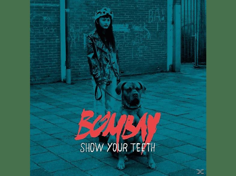 Bombay - Show Your Teeth [CD]