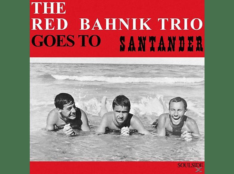 The Red Bahnik Trio - Goes To Santander [Vinyl]