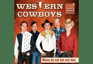 Western Cowboys - Wenn Du Net Bei Mir Bist  - (5 Zoll Single CD (2-Track))