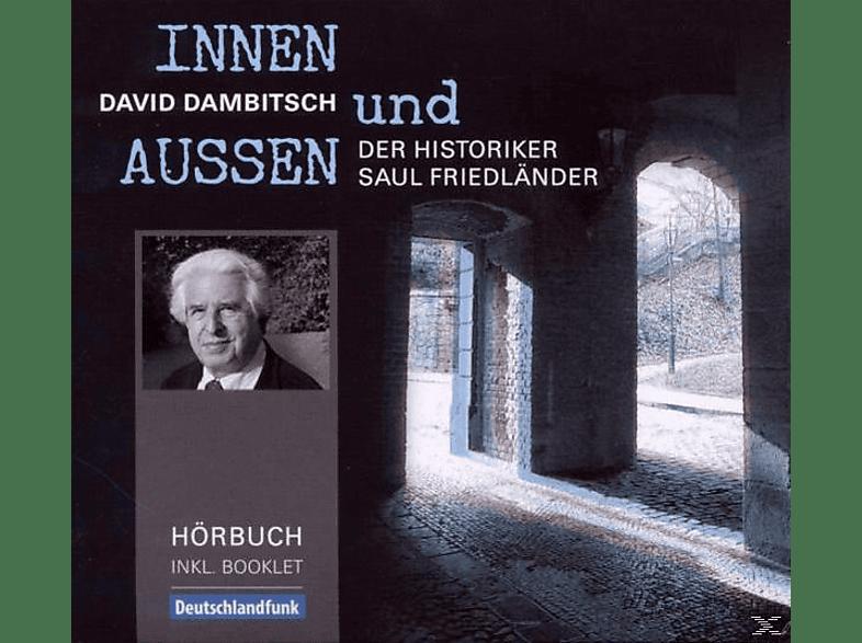 Dambitsch David - Innen Und Außen-Die Lebensgeschichte Des Saul - (CD + Buch)