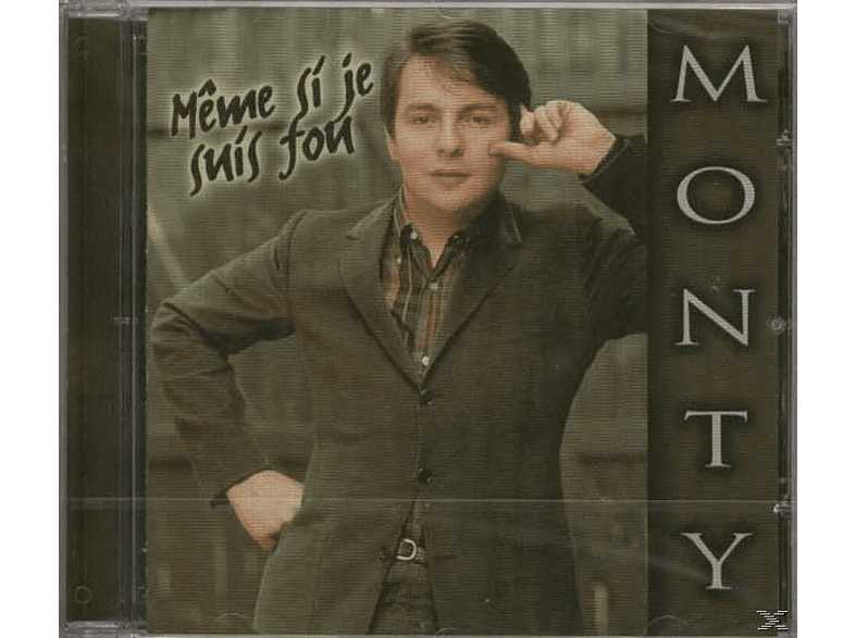 Monty - Meme Si Je Suis Fou [CD]