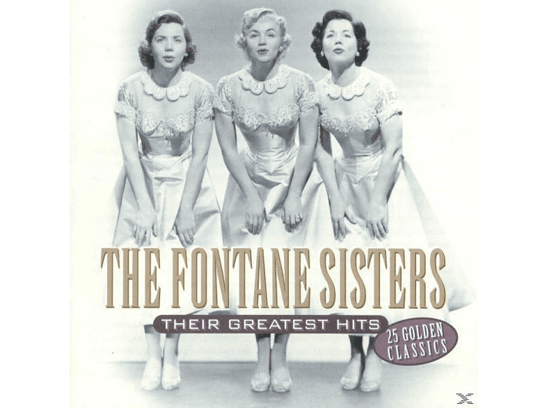 Fontane Sisters - Their Greatest Hits - 25 Golden Classics [CD]