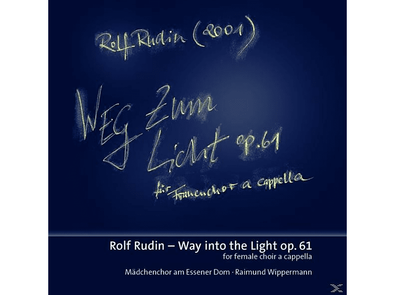 Mädchenchor am Essener Dom/Wippermann - Weg zum Licht [CD]