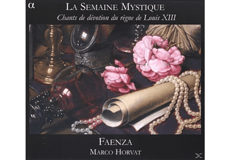Faenza & Marco Horvat, VARIOUS - Le Semaine Mystique - Chants De Devotion Du Regne De Louis X - (CD)