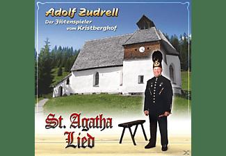 Adolf Zudrell - St.Agatha Lied  - (5 Zoll Single CD (2-Track))