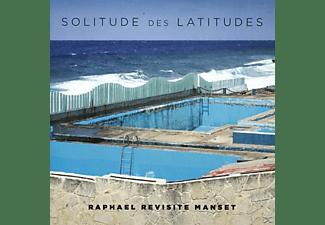 Raphael - Solitude Des Latitudes (Raphael Revisite Manset)  - (CD)
