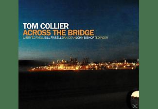 Tom Collier - Across The Bridge  - (CD)