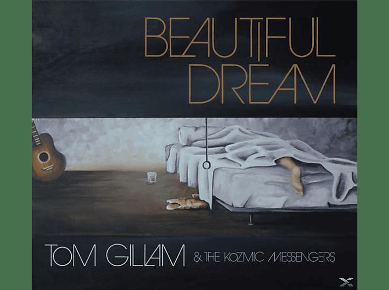 Tom Gillam, The Kozmic Messengers - Beautiful Dream [CD]