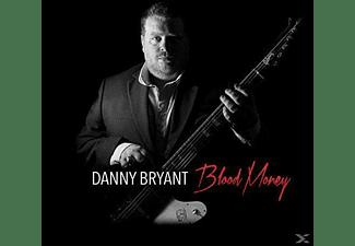 Danny Bryant - Blood Money  - (CD)