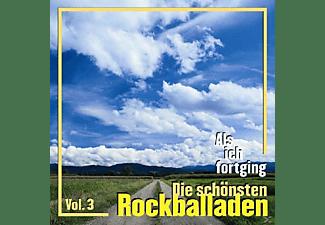 VARIOUS - Als Ich Fortging 3-Die Schönsten Rockballaden  - (CD)