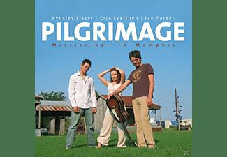 Erja Lyytinen, Lister,Aynsley & Lyytinen,Er - Pilgrimage-Mississippi To Me  - (CD)
