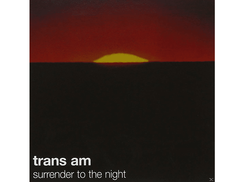 Trans Am - Surrender To The Night [CD]