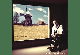 Markus Segschneider - Tales Of Holland  - (CD)