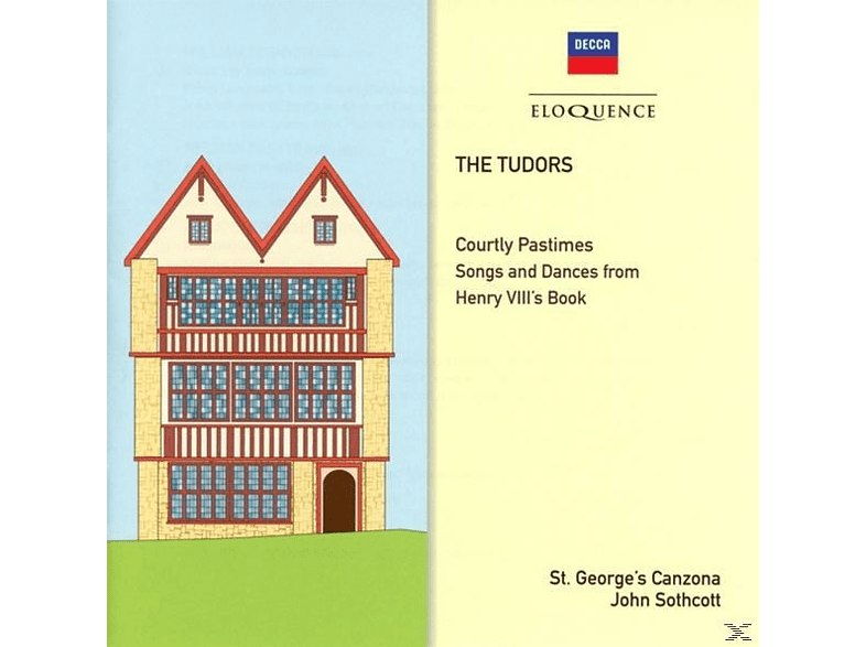 John/St.George's Canzona Sothcott - The Tudors: Courtly Pastime [CD]