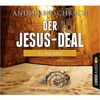 Eschbach Andreas - Der Jesus-Deal 02: Ex Machina - (CD)