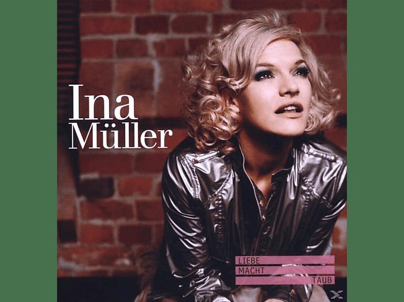 Ina Müller - Liebe Macht Taub [CD]