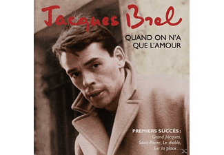 Jacques Brel - Quand On N'a Que L'amour: The Best Of Early Years  - (CD)